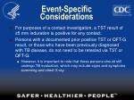event specific considerations