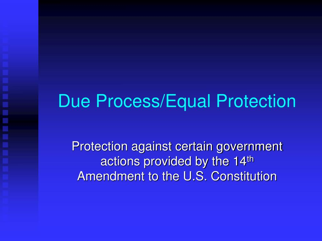 due process equal protection l.
