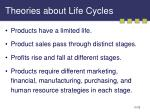 theories about life cycles