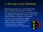 3 develop a case definition