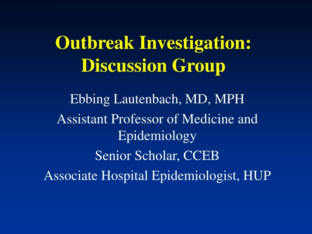 outbreak investigation discussion group l.