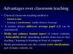 advantages over classroom teaching