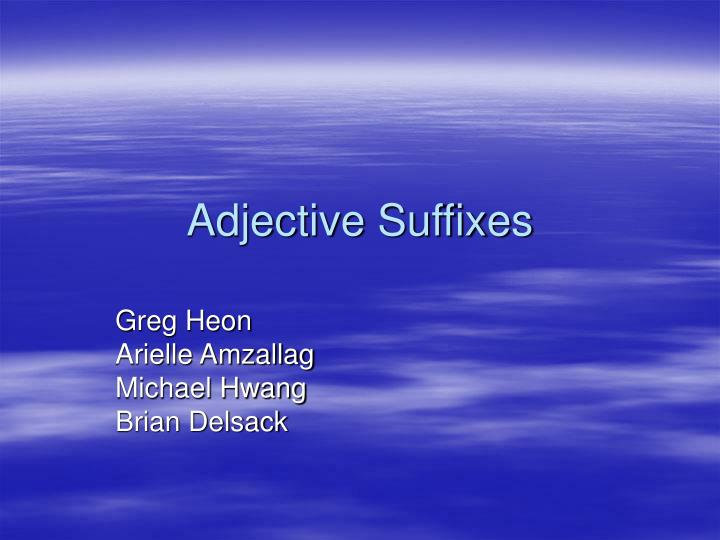 adjective suffixes n.