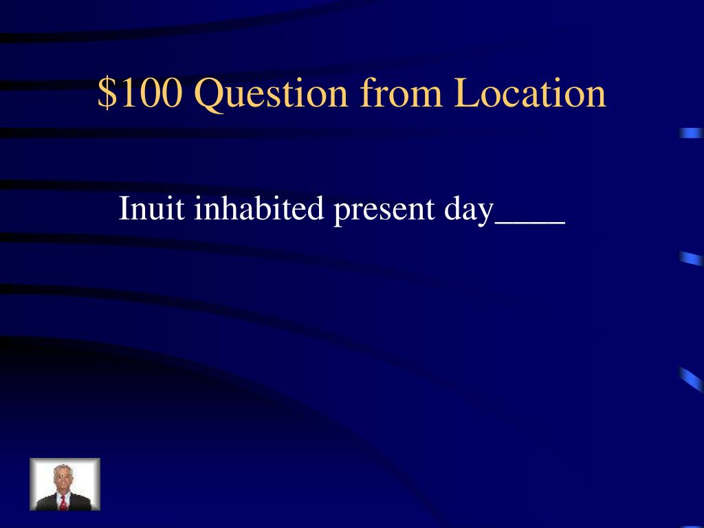 $100 Question from Location