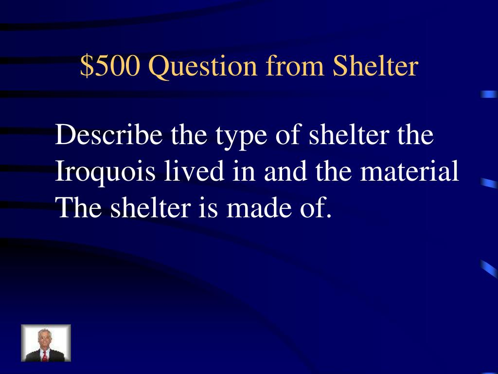 $500 Question from Shelter