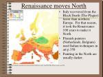 renaissance moves north