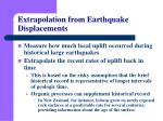 extrapolation from earthquake displacements