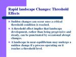 rapid landscape changes threshold effects