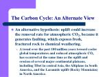 the carbon cycle an alternate view