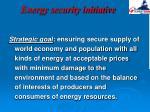 energy security initiative