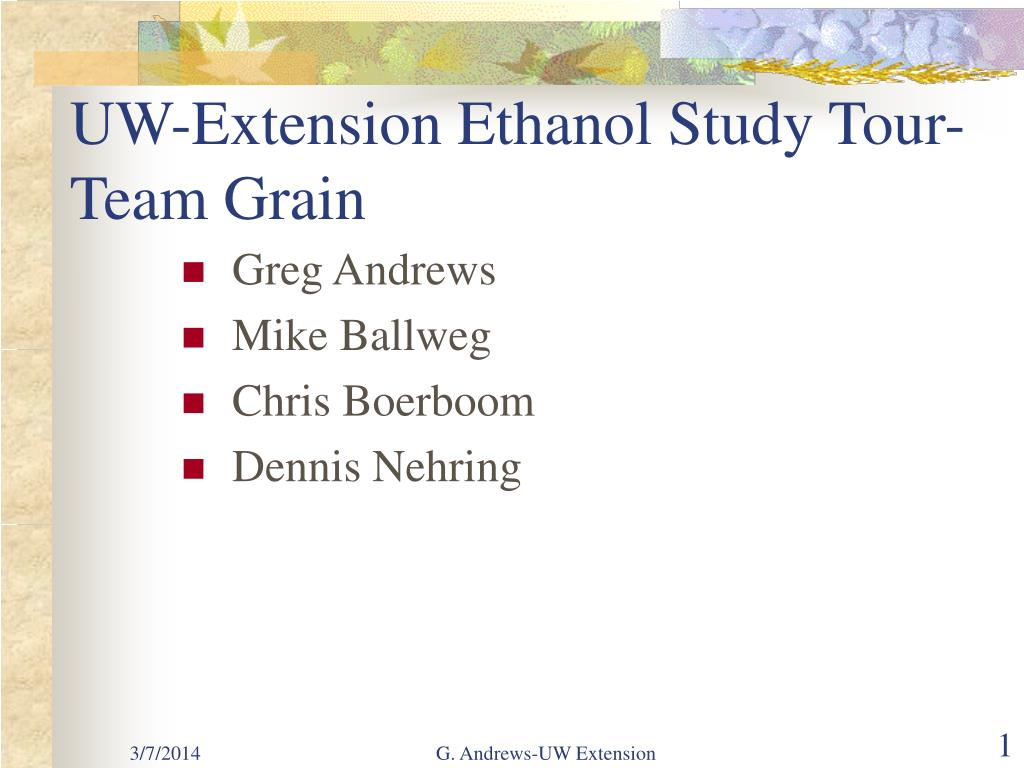 UW-Extension Ethanol Study Tour-Team Grain