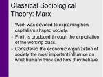 classical sociological theory marx