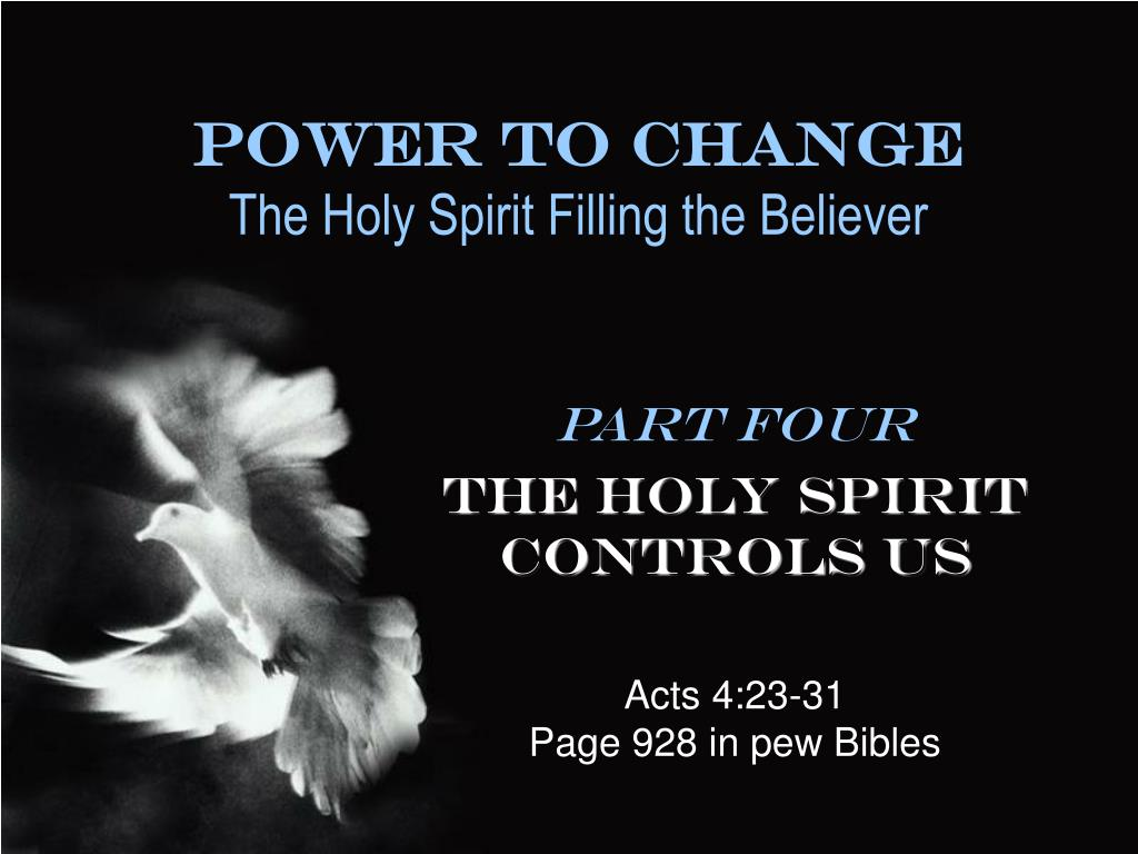 power to change the holy spirit filling the believer l.