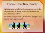 embrace your new identity5