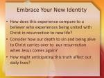 embrace your new identity7