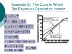 appendix b the case in which tax revenues depend on income68