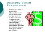 discretionary policy and permanent income