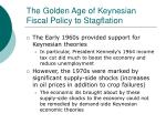 the golden age of keynesian fiscal policy to stagflation
