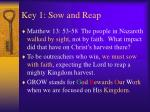key 1 sow and reap