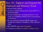 key 10 support and expand the outreach and ministry team