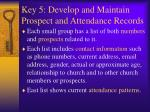 key 5 develop and maintain prospect and attendance records