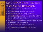 key 7 grow focus times are when you act responsibly