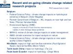 recent and on going climate change related research projects