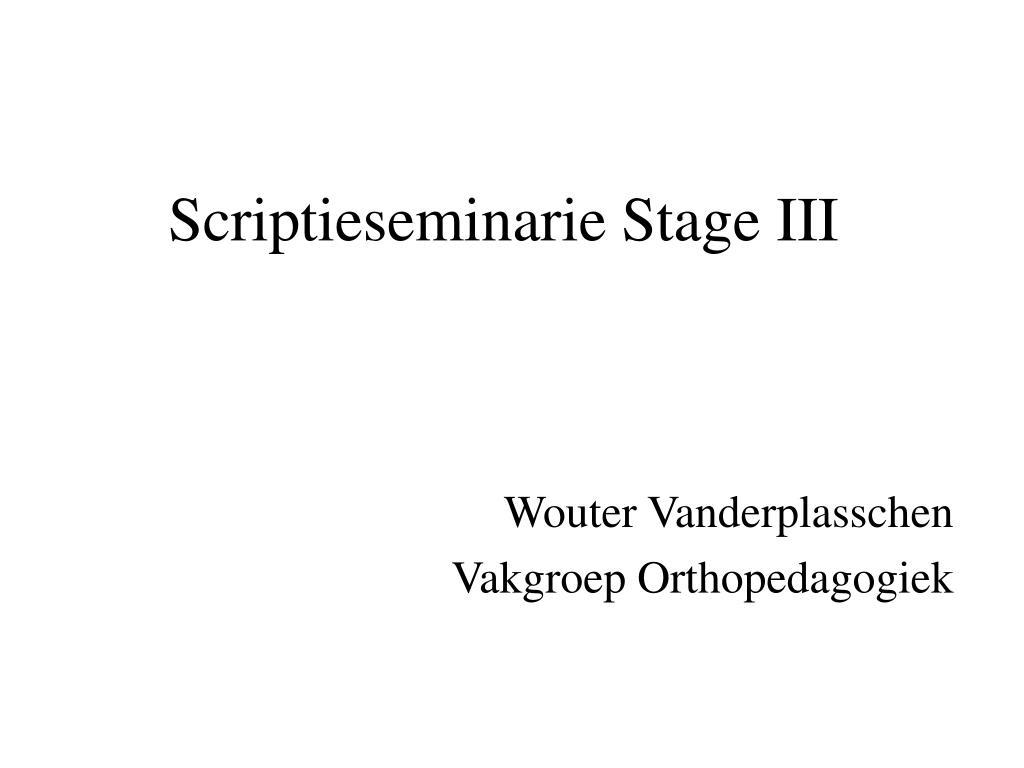 scriptieseminarie stage iii l.
