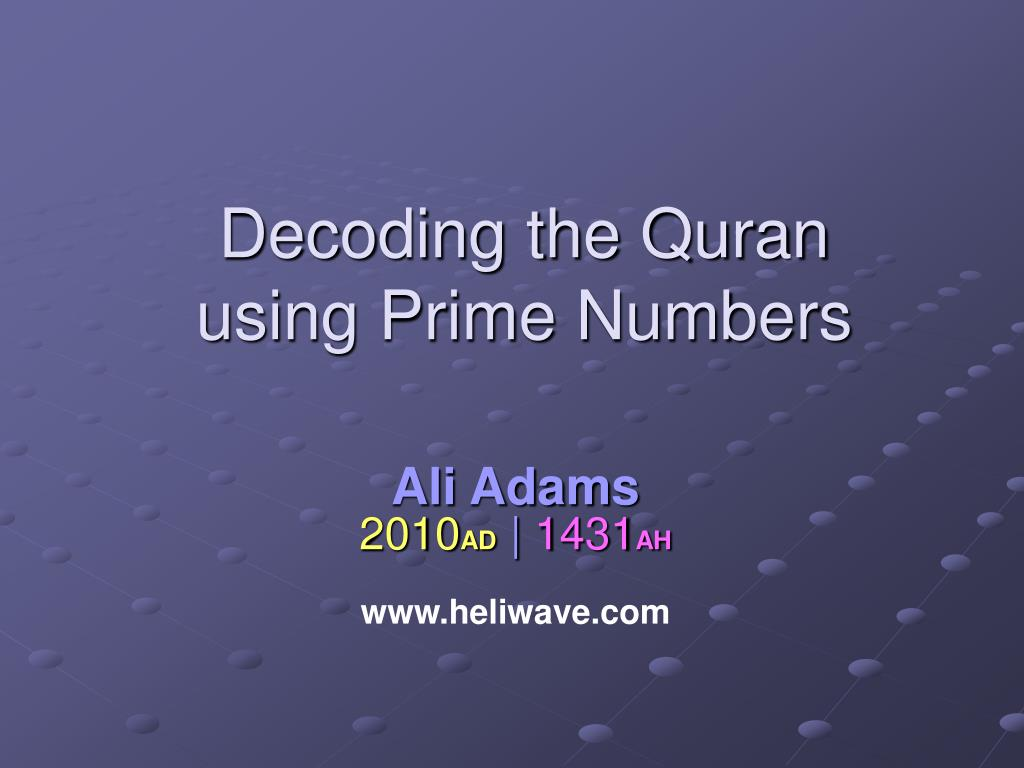 decoding the quran using prime numbers l.