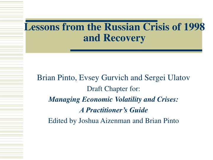 lessons from the russian crisis of 1998 and recovery n.