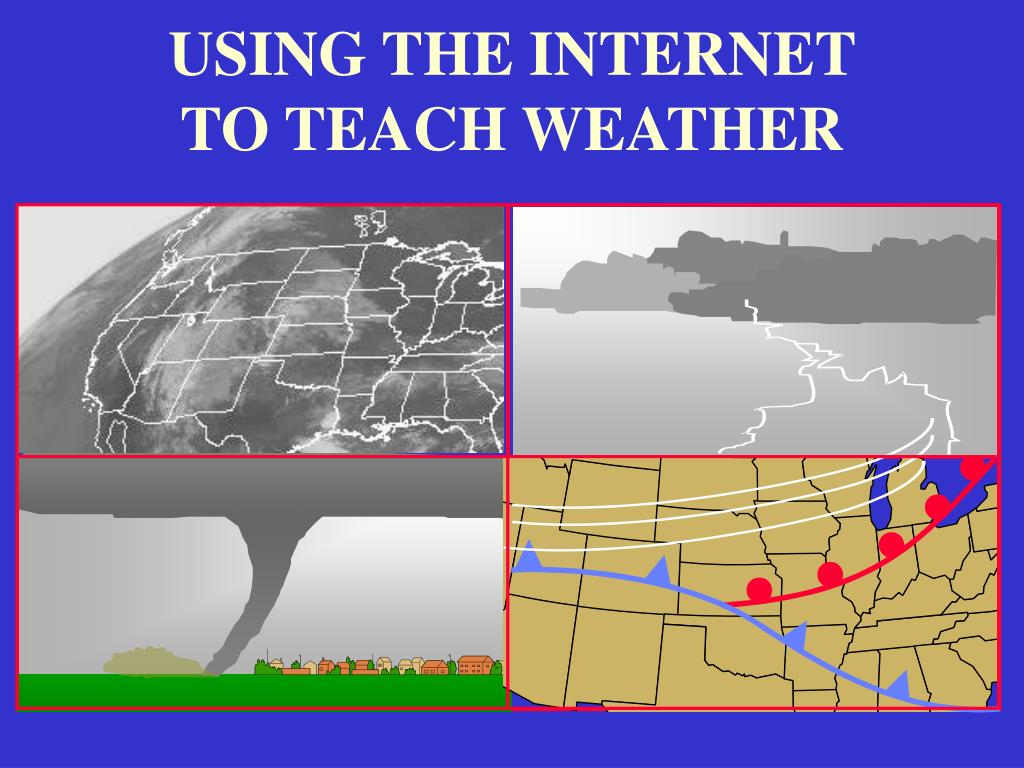 using the internet to teach weather l.