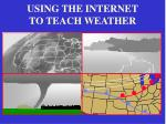 using the internet to teach weather