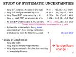 study of systematic uncertainties