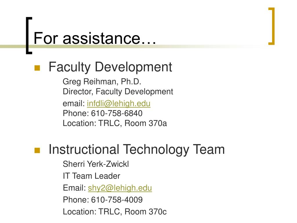 For assistance…