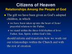 citizens of heaven relationships among the people of god
