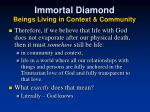 immortal diamond beings living in context community25