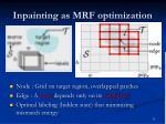 inpainting as mrf optimization