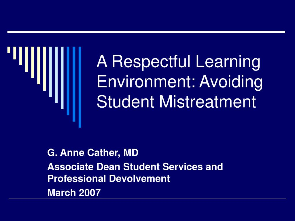 a respectful learning environment avoiding student mistreatment l.