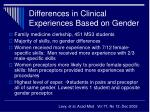 differences in clinical experiences based on gender