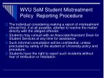 wvu som student mistreatment policy reporting procedure