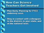 how can science teachers get involved31