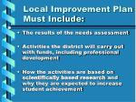local improvement plan must include