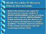 nclb for leas to receive title ii part a funds19