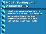 nclb testing and accountability8