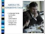 absolute assertive talk