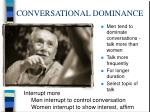 conversational dominance