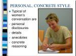 personal concrete style