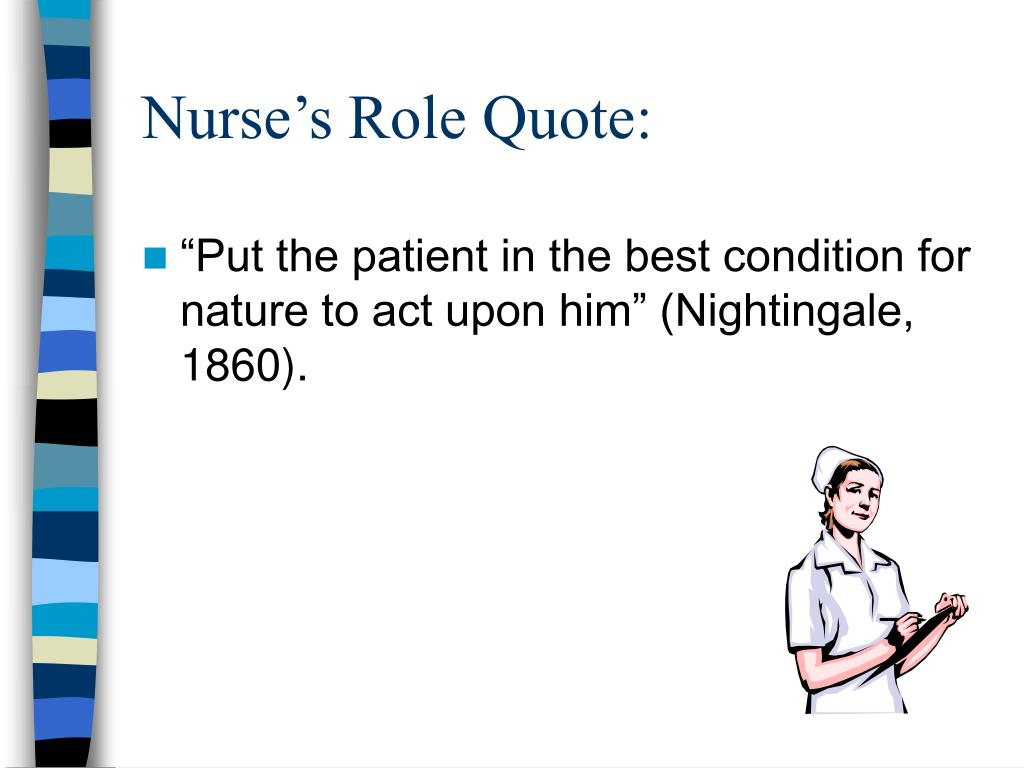 Nurse's Role Quote:
