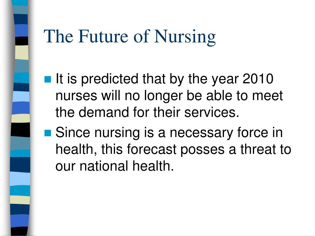The Future of Nursing