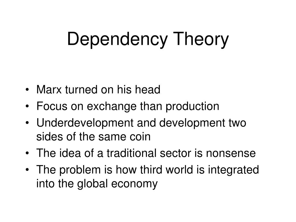 a comparison of modernization theory dependency theory and globalization theory On the other hand modernization has over the years been hastened by globalization modernization and dependency theory modernization theory, dependency.
